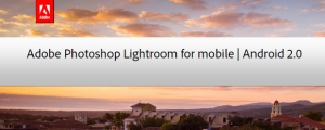 Adobe Photoshop Lightroom for Mobile header 2