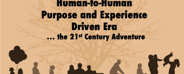 Human-to-Human Purpose and Experience Driven Era